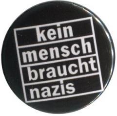 """Zum 25mm Magnet-Button """"kein mensch braucht nazis"""" für 2,00 € gehen."""