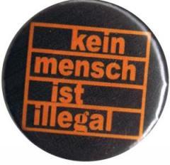 """Zum 25mm Magnet-Button """"kein mensch ist illegal (orange/schwarz)"""" für 2,00 € gehen."""