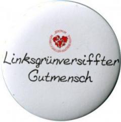"""Zum 25mm Magnet-Button """"Linksgrün versiffter Gutmensch (ZIVD)"""" für 2,20 € gehen."""