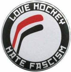 """Zum 25mm Magnet-Button """"Love Hockey Hate Fascism"""" für 1,95 € gehen."""