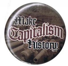 """Zum 25mm Magnet-Button """"Make Capitalism History"""" für 2,00 € gehen."""