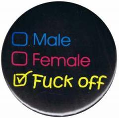 """Zum 25mm Magnet-Button """"Male Female Fuck off"""" für 1,95 € gehen."""