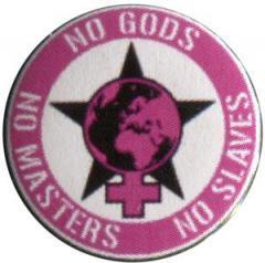 """Zum 25mm Magnet-Button """"No Gods - No Masters - No Slaves"""" für 2,00 € gehen."""