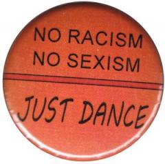 """Zum 25mm Magnet-Button """"No Racism no Sexism just Dance"""" für 2,00 € gehen."""