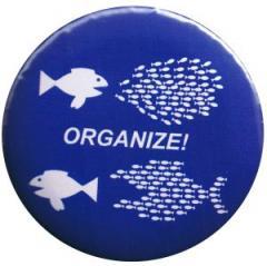"""Zum 25mm Magnet-Button """"Organize! Fische"""" für 2,00 € gehen."""