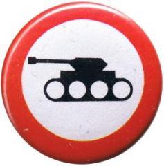 """Zum 25mm Magnet-Button """"Panzer verboten"""" für 2,00 € gehen."""