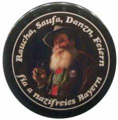 "Zum 25mm Magnet-Button ""Raucha Saufa Danzn Feiern fia a nazifreies Bayern (Bart)"" für 2,20 € gehen."