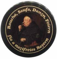 "Zum 25mm Magnet-Button ""Raucha Saufa Danzn Feiern fia a nazifreies Bayern (Mönch)"" für 2,14 € gehen."