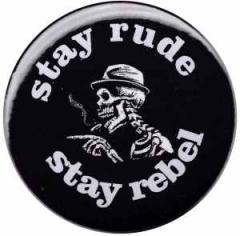 """Zum 25mm Magnet-Button """"stay rude stay rebel"""" für 2,00 € gehen."""
