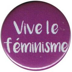 """Zum 25mm Magnet-Button """"Vive le feminisme"""" für 1,95 € gehen."""