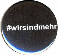 """Zum 25mm Magnet-Button """"#wirsindmehr"""" für 1,95 € gehen."""