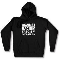 """Zum Woman Kapuzen-Pullover """"Against Racism, Fascism, Nationalism"""" für 27,00 € gehen."""