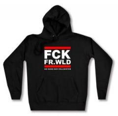 """Zum Woman Kapuzen-Pullover """"FCK FR.WLD"""" für 28,00 € gehen."""