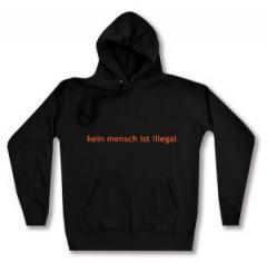 """Zum Woman Kapuzen-Pullover """"kein mensch ist illegal - Text"""" für 28,00 € gehen."""