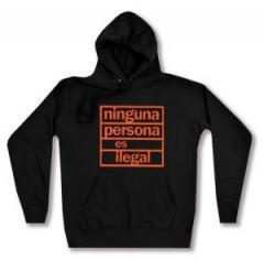"""Zum Woman Kapuzen-Pullover """"ninguna persona es ilegal"""" für 27,00 € gehen."""