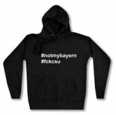 """Zum taillierter Kapuzen-Pullover """"#notmybayern #fckcsu"""" für 27,29 € gehen."""