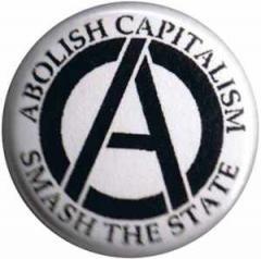 """Zum 37mm Button """"Abolish Capitalism - Smash the State (schwarz/weiß)"""" für 0,97 € gehen."""