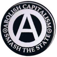 """Zum 37mm Button """"Abolish Capitalism - Smash the State (weiß/schwarz)"""" für 1,00 € gehen."""