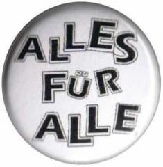 """Zum 37mm Button """"Alles für Alle"""" für 1,00 € gehen."""