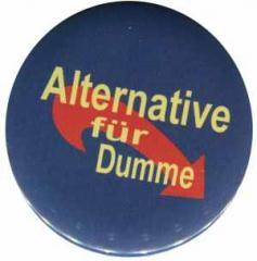 """Zum 37mm Button """"Alternative für Dumme"""" für 1,00 € gehen."""