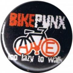 """Zum 37mm Button """"Bikepunx - too lazy to walk"""" für 1,00 € gehen."""