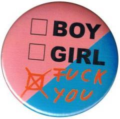 """Zum 37mm Button """"boy girl fuck you"""" für 1,00 € gehen."""