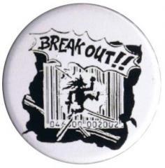 """Zum 37mm Button """"Break out!!"""" für 1,00 € gehen."""