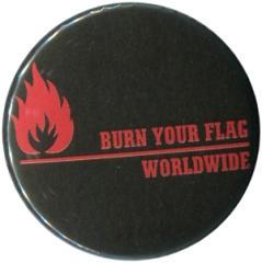 """Zum 37mm Button """"Burn your flag - worldwide (red)"""" für 1,00 € gehen."""