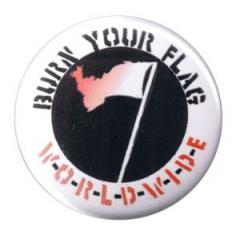 """Zum 37mm Button """"Burn your flag - worldwide"""" für 1,00 € gehen."""