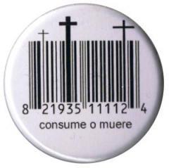 """Zum 37mm Button """"Consume o muere"""" für 1,00 € gehen."""