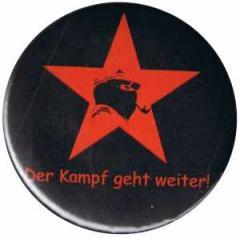 """Zum 37mm Button """"Der Kampf geht weiter!"""" für 1,00 € gehen."""