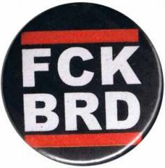 """Zum 37mm Button """"FCK BRD"""" für 1,00 € gehen."""