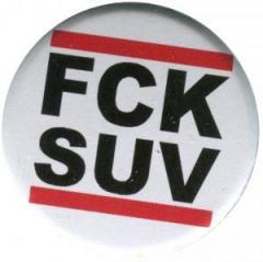"""Zum 37mm Button """"FCK SUV"""" für 1,00 € gehen."""