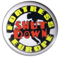 """Zum 37mm Button """"Fortress Europe - Shut down"""" für 1,00 € gehen."""