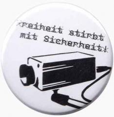 """Zum 37mm Button """"Freiheit stirbt mit Sicherheit"""" für 0,97 € gehen."""