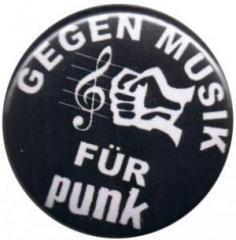 """Zum 37mm Button """"Gegen Musik - für Punk"""" für 0,97 € gehen."""