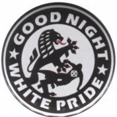 """Zum 37mm Button """"Good night white pride (Dresden)"""" für 1,17 € gehen."""