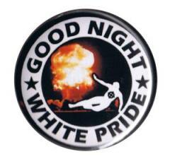 """Zum 37mm Button """"Good night white pride - Feuer"""" für 0,97 € gehen."""