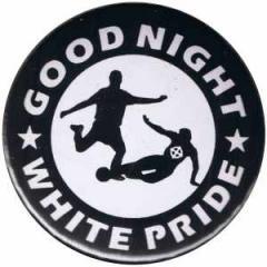 """Zum 37mm Button """"Good night white pride - Fußball"""" für 1,00 € gehen."""