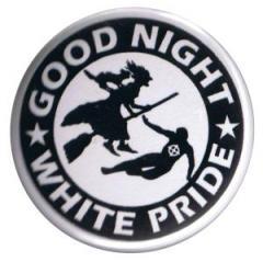 """Zum 37mm Button """"Good night white pride - Hexe"""" für 1,00 € gehen."""