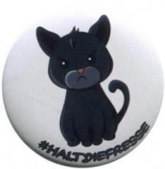 """Zum 37mm Button """"#haltdiefresse Katze"""" für 1,00 € gehen."""