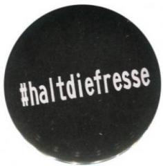 """Zum 37mm Button """"#haltdiefresse"""" für 1,00 € gehen."""