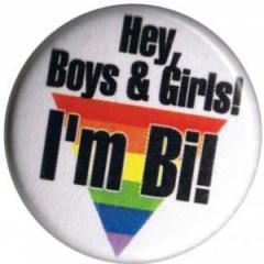 """Zum 37mm Button """"Hey, Boys and Girls! I'm Bi!"""" für 1,00 € gehen."""