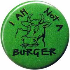 "Zum 37mm Button ""I am not a burger"" für 1,00 € gehen."