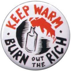"""Zum 37mm Button """"keep warm - burn out the rich (bunt)"""" für 1,00 € gehen."""