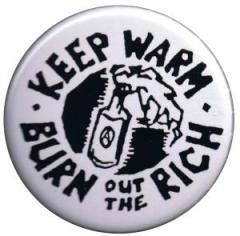 """Zum 37mm Button """"keep warm - burn out the rich"""" für 1,00 € gehen."""