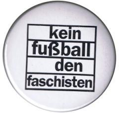 """Zum 37mm Button """"Kein Fußball den Faschisten"""" für 1,00 € gehen."""