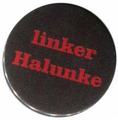 """Zum 37mm Button """"linker Halunke"""" für 1,00 € gehen."""