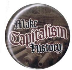 """Zum 37mm Button """"Make Capitalism History"""" für 1,00 € gehen."""