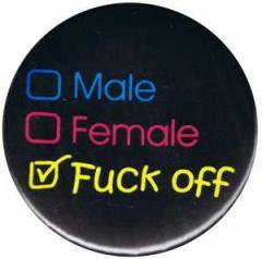 """Zum 37mm Button """"Male Female Fuck off"""" für 1,00 € gehen."""